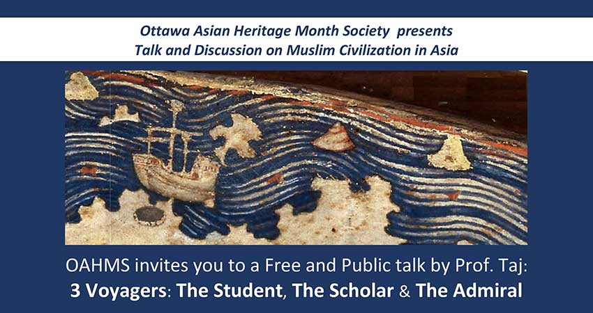 Ottawa Asian Heritage Month Society presents Talk and Discussion on Muslim Civilization in Asia