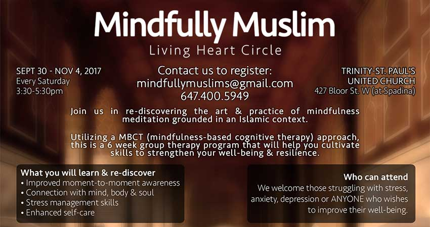 Mindfully Muslim Six Week Group (Family Doctor Referral Required) Starts Sept. 30