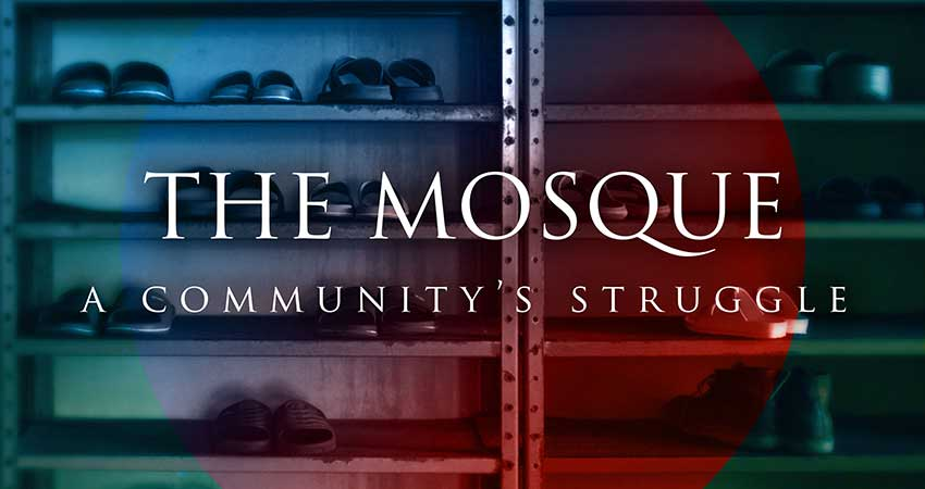 Documentary Screening The Mosque: a Community's Struggle