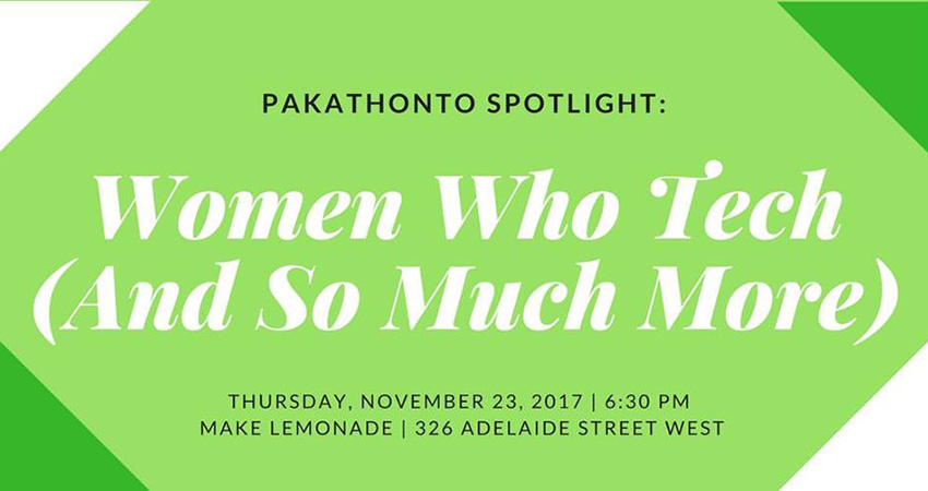 PakathonTO Spotlight: Women Who Tech (And So Much More)