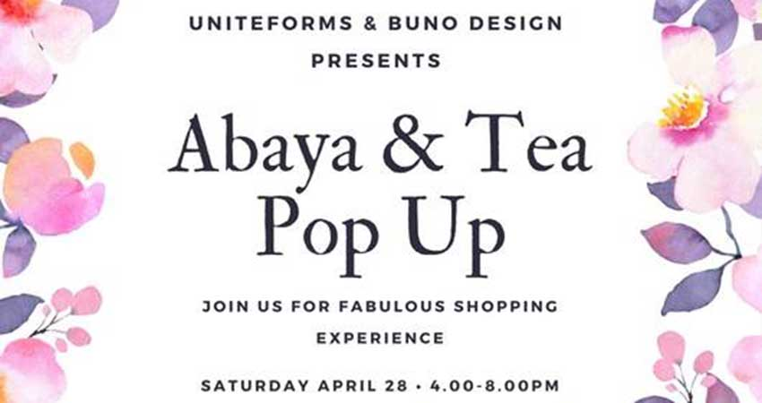 Annual Abaya & Tea Pop Up 2018