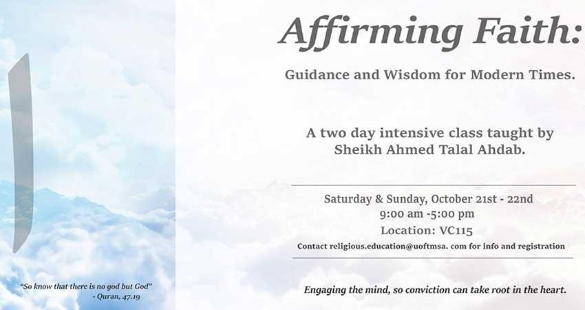 Affirming Faith: Guidance and Wisdom for Modern Times with Shaykh Ahmad Talal Ahdab