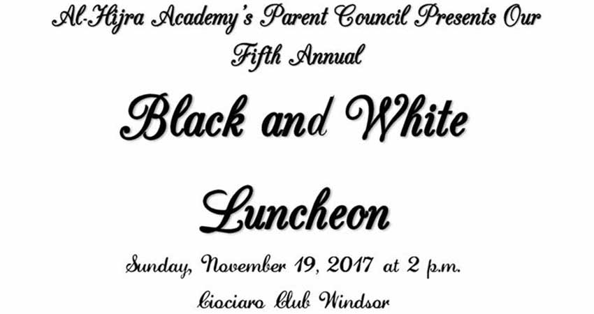 Al Hijra Academy Parents Council Black and White Luncheon (Ladies Only)
