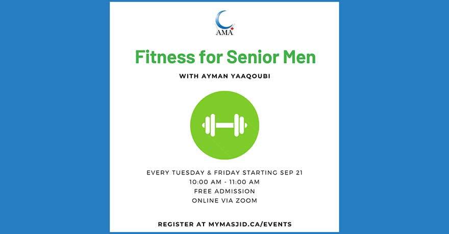 Assunnah Muslim Association Fitness Class for Senior Men (Classes Start Sep 21)