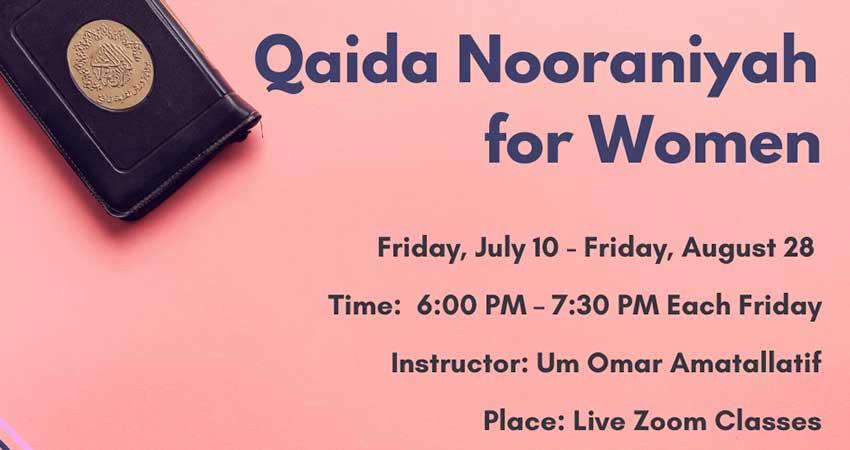 ONLINE Assunnah Muslim Association Qaida Nooraniyah for Women Program Starts July 10 Registration Required