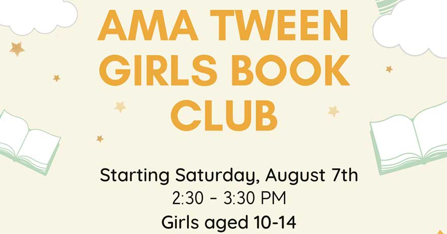 Assunnah Muslim Association Tween Girl Book Club (Ages 10 to 14) Register by August 6