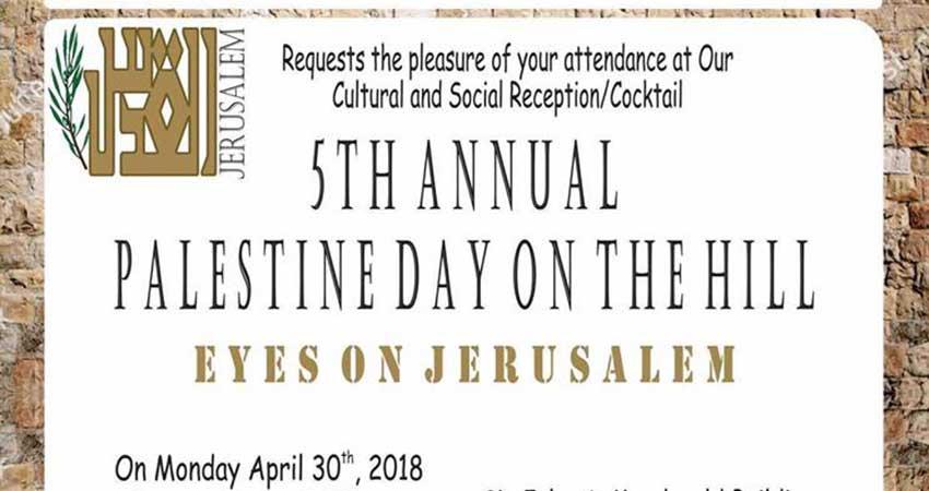 Palestine Day on the Hill 2018 - Eyes on Jerusalem