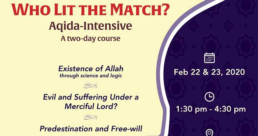 Al Ihsan Who Lit the Match? Aqida Intensive (2 Day Course)