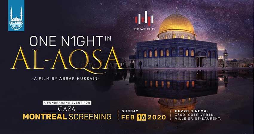 Islamic Relief Canada One Night in Al-Aqsa Film Screening Montreal