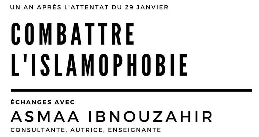 Un an après l'attentat du 29 janvier : Combattre l'islamophobie