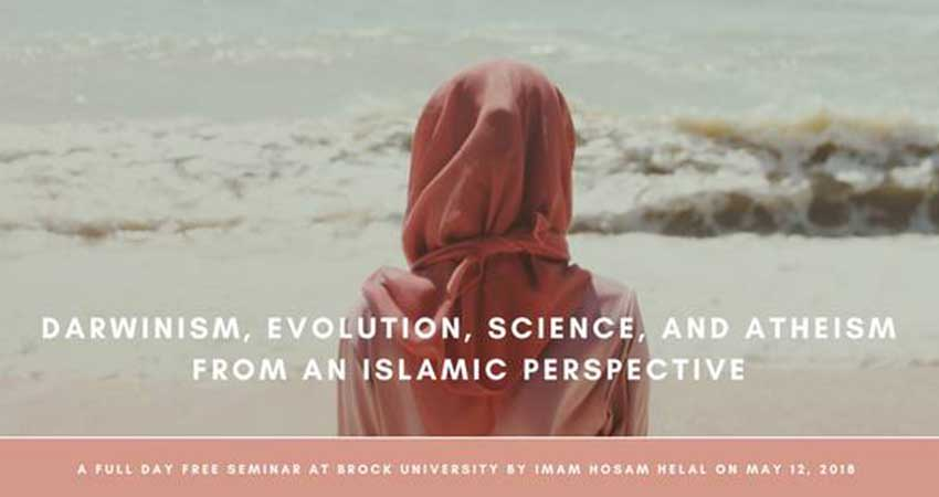 The Islamic Perspective on Evolution, Atheism, and Science