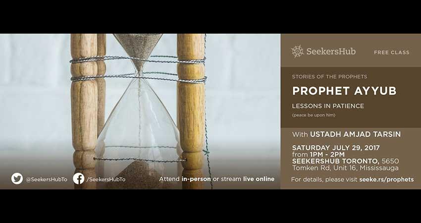 SeekersHub Toronto Family Event: Prophet Ayyub, Stories of the Prophets