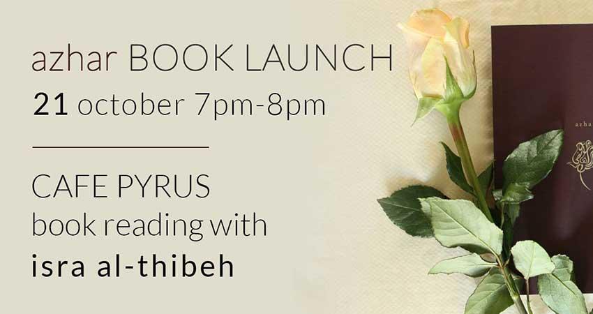Book Launch: Azhar by Afro-Palestinian Canadian Poet Isra Al-Thibeh
