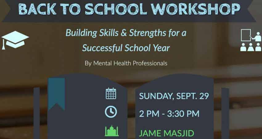 Naseeha Mental Health Back to School: Building Skills & Strengths for a Successful School Year