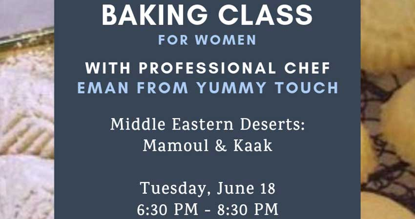 Middle Eastern Baking Class for Sisters with a Professional Chef