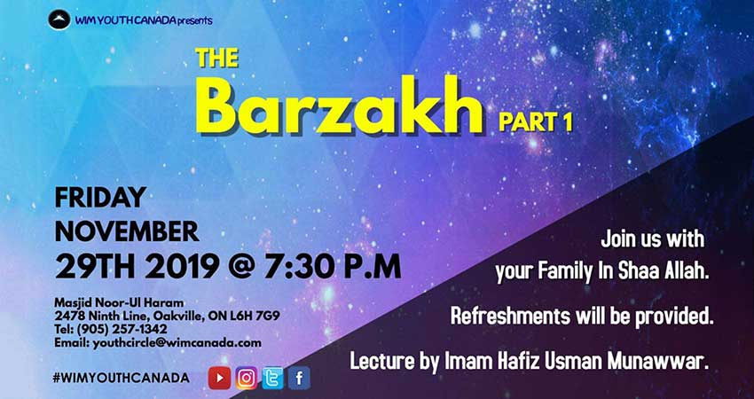 World Islamic Mission Youth Circle Canada The Barzakh (Part 1)