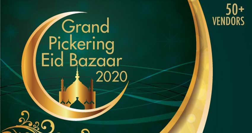 Grand Pickering Eid Bazaar