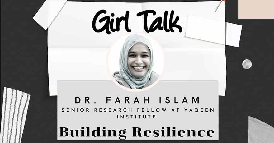 ONLINE Being ME Muslimah Empowered Building Resilience with Dr. Farah Islam for Girls 10 to 16 (Eastern Standard Time)