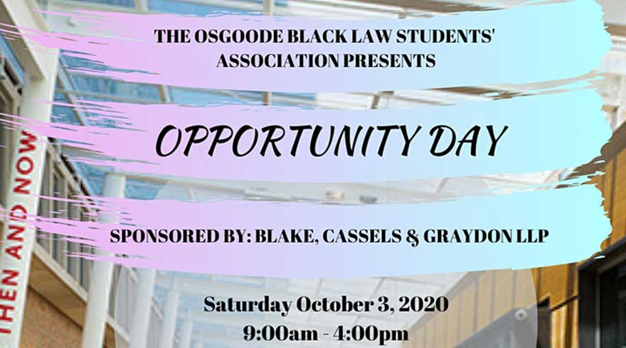 Black Law Students' Association of Osgoode Opportunity Day