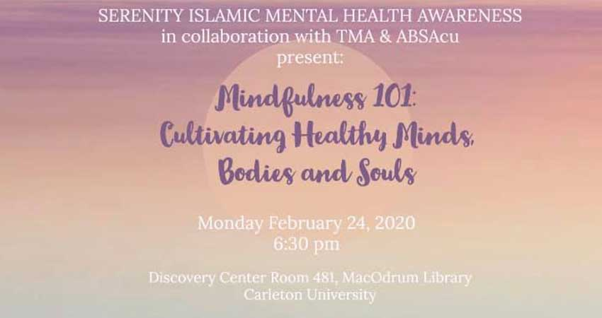 Serenity Islamic Mental Health Awareness Mindfulness 101: Cultivating Healthy Minds, Bodies and Souls