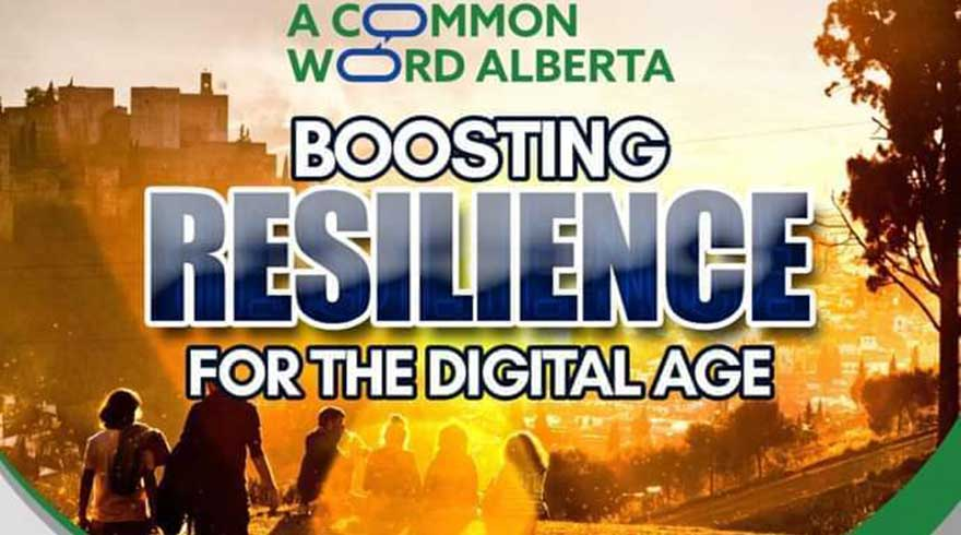 ONLINE A Common Word Alberta Christian Muslim Dialogue Boosting Resilience for the Digital Age