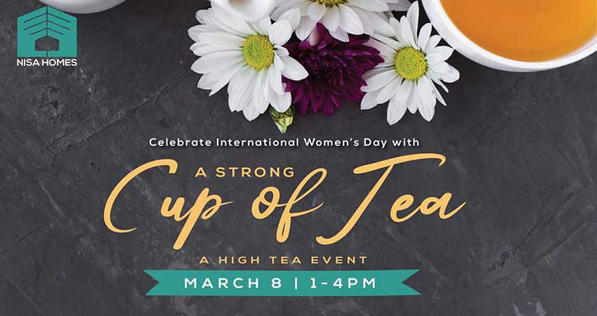 Nisa Homes A Strong Cup of Tea: Calgary High Tea Event