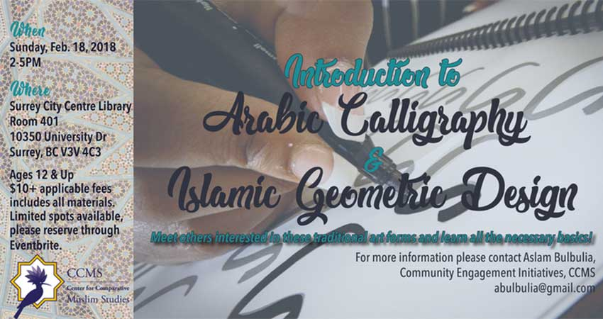 Centre for Comparative Muslim Studies Introduction to Arabic Calligraphy & Islamic Geometric Design