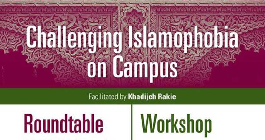 Challenging Islamophobia on Campus Roundtable