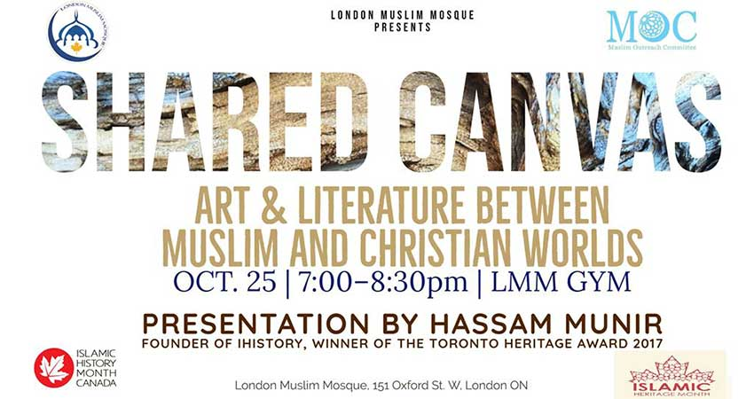 Islamic History Month Shared Canvas Art and Literature between Muslim and Christian Worlds
