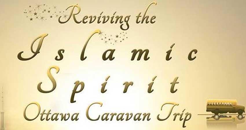 Reviving the Islamic Spirit - Ottawa Caravan Registration Deadline December 1