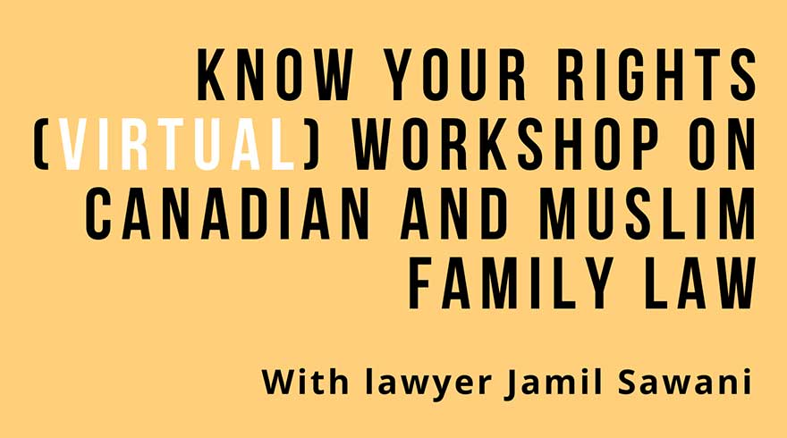 ONLINE Canadian Council of Muslim Women CCMW Canadian and Muslim Family Law Webinar