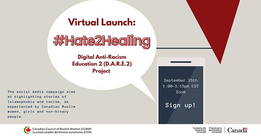 Canadian Council of Muslim Women (CCMW) Hate2Healing Anti-Hate Social Media Campaign Launch