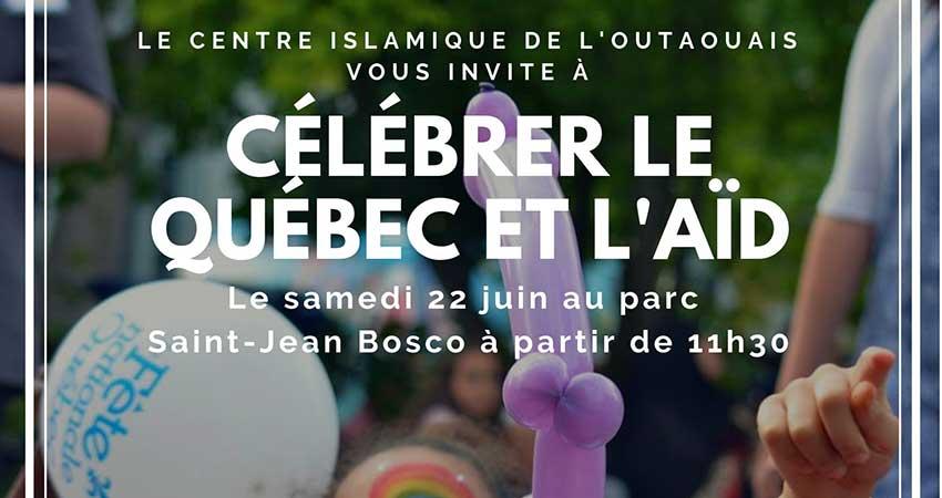 Centre Islamique de l'Outaouais Fête du Québec et Aïd-Fitr