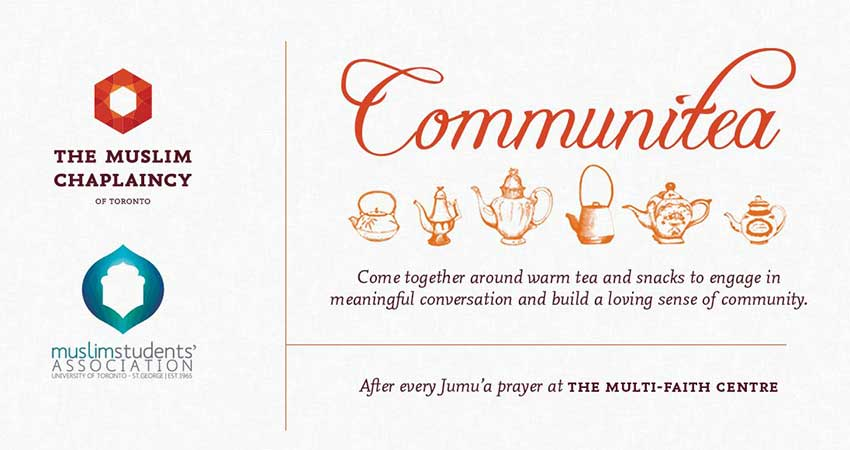 The Muslim Chaplaincy of Toronto CommuniTea after Jummah Prayer