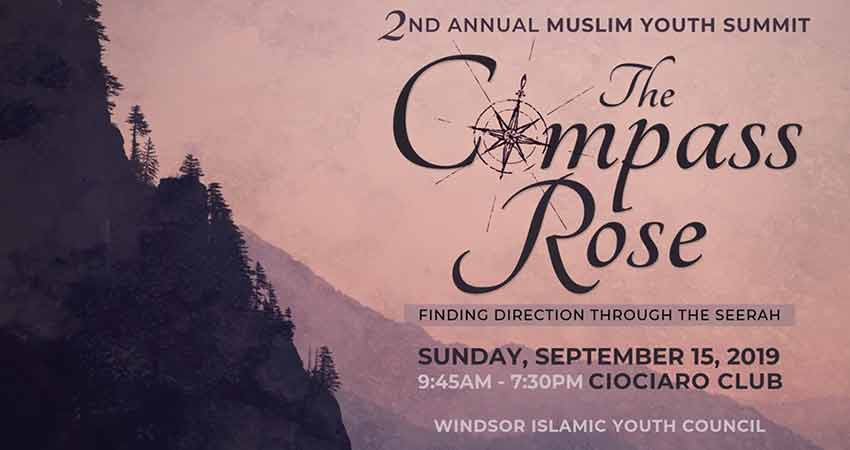Windsor Islamic Youth Council Muslim Youth Summit The Compass Rose