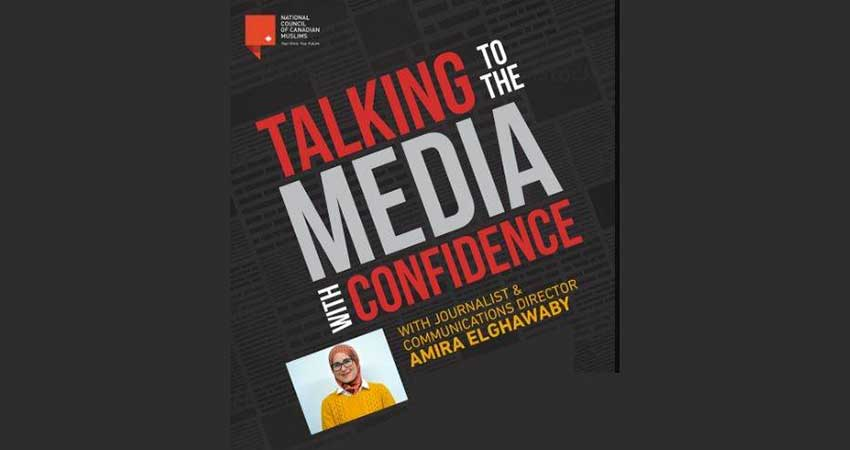 Talking to the Media with Confidence with Amira Elghawaby