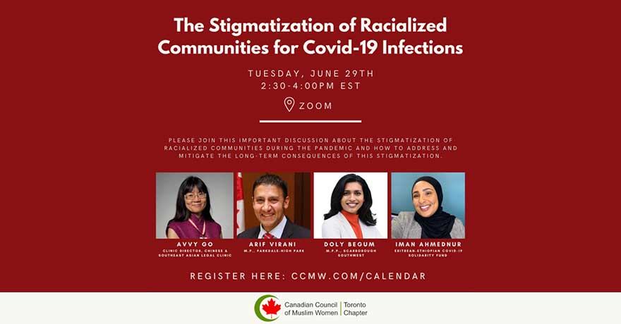 Canadian Council of Muslim Women (CCMW) The Stigmatization of Racialized Communities for Covid-19 Infections