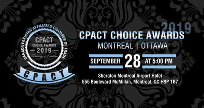 Canada Pakistan Affiliated Chamber of Trade CPACT Choice Awards 2019 Montreal