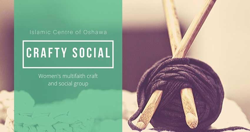 Islamic Centre of Oshawa Crafty Social for Women (Multifaith)