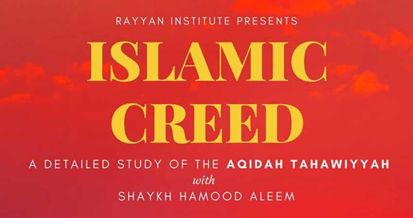 Islamic Creed / Aqidah Tahawiyyah Course