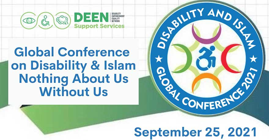 DEEN Support Services Global Conference on Disability and Islam