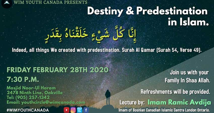 World Islamic Mission Youth Circle Canada Destiny and Predestination