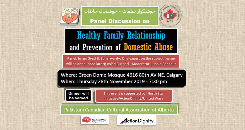 Pakistani Canadian Cultural Association of Alberta Healthy Family Relationship Prevention of Domestic Abuse