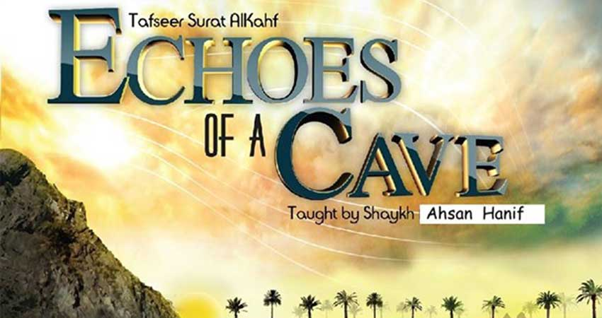 Al Maghrib Institute Echoes of a Cave: Tafsir of Surat'l Kahf