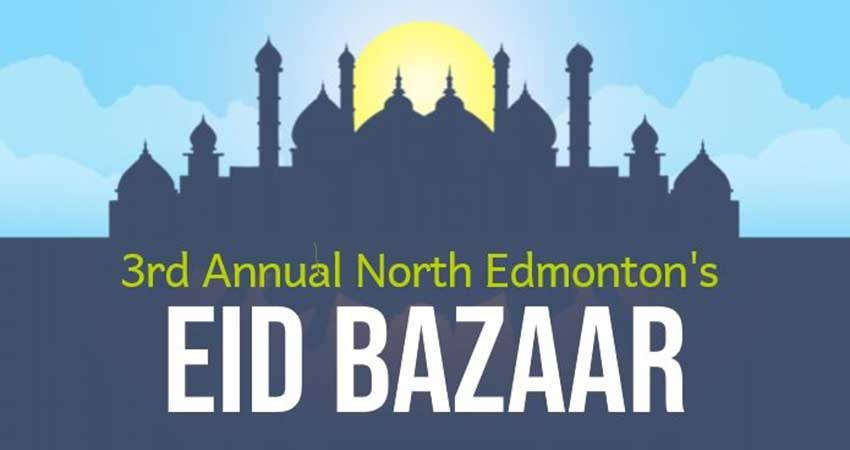 North Edmonton Eid Bazaar 2020