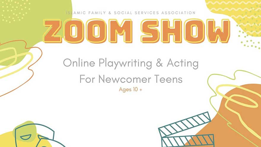 ONLINE IFSSA ZOOM Show Week Long Newcomer Youth Acting and Playwriting Workshop (Register ASAP)