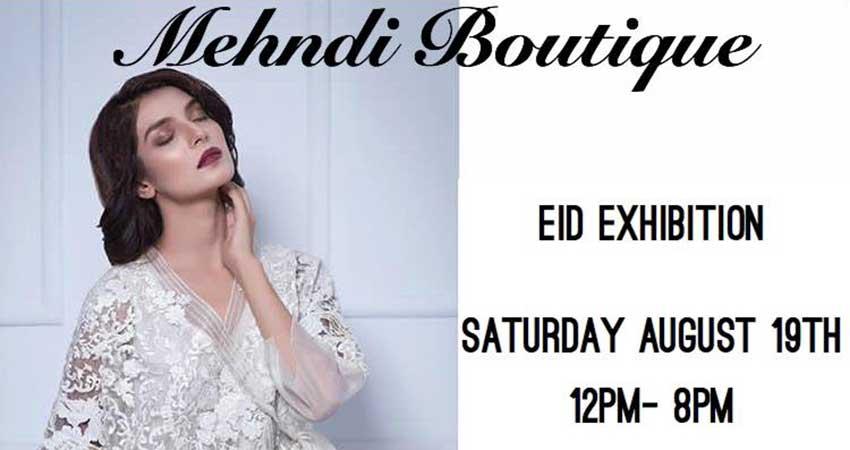 Mehndi Boutique Eid al Adha Sale and Exhibition
