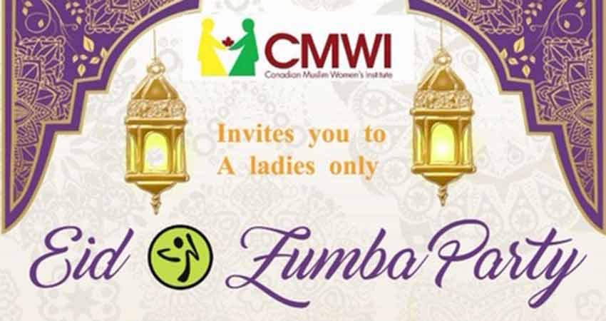 Canadian Muslim Women's Institute Eid Zumba Party (Ladies Only)