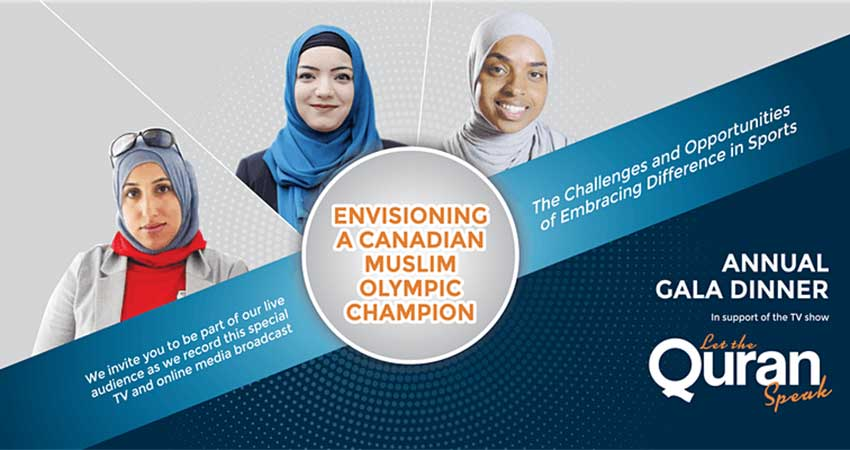 Let the Quran Speak Annual Gala Dinner Envisioning a Canadian Muslim Olympic Champion