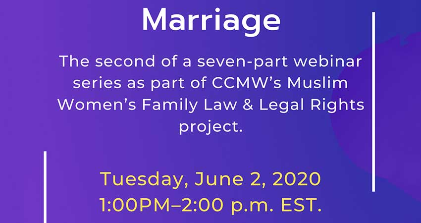ONLINE Canadian Council of Muslim Women Webinar Muslim Women's Family Law and Legal Rights: Marriage